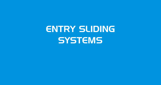 entry sliding systems